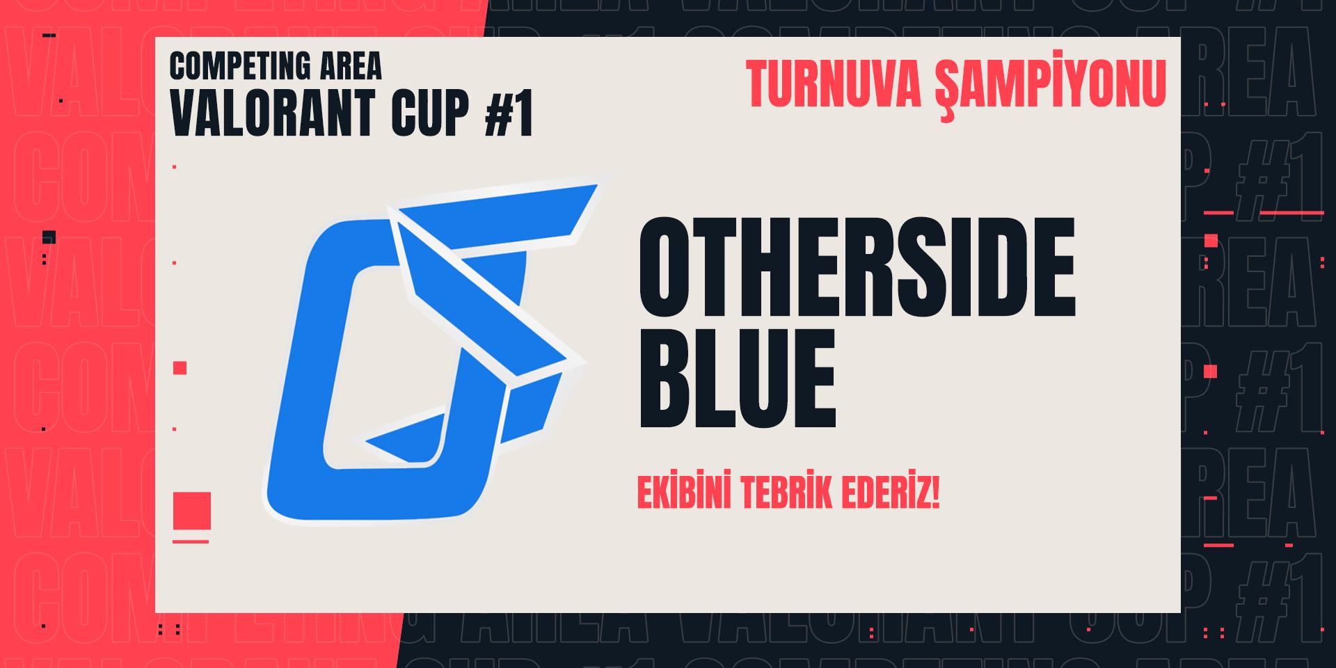 Şampiyon OTHERSIDE BLUE!