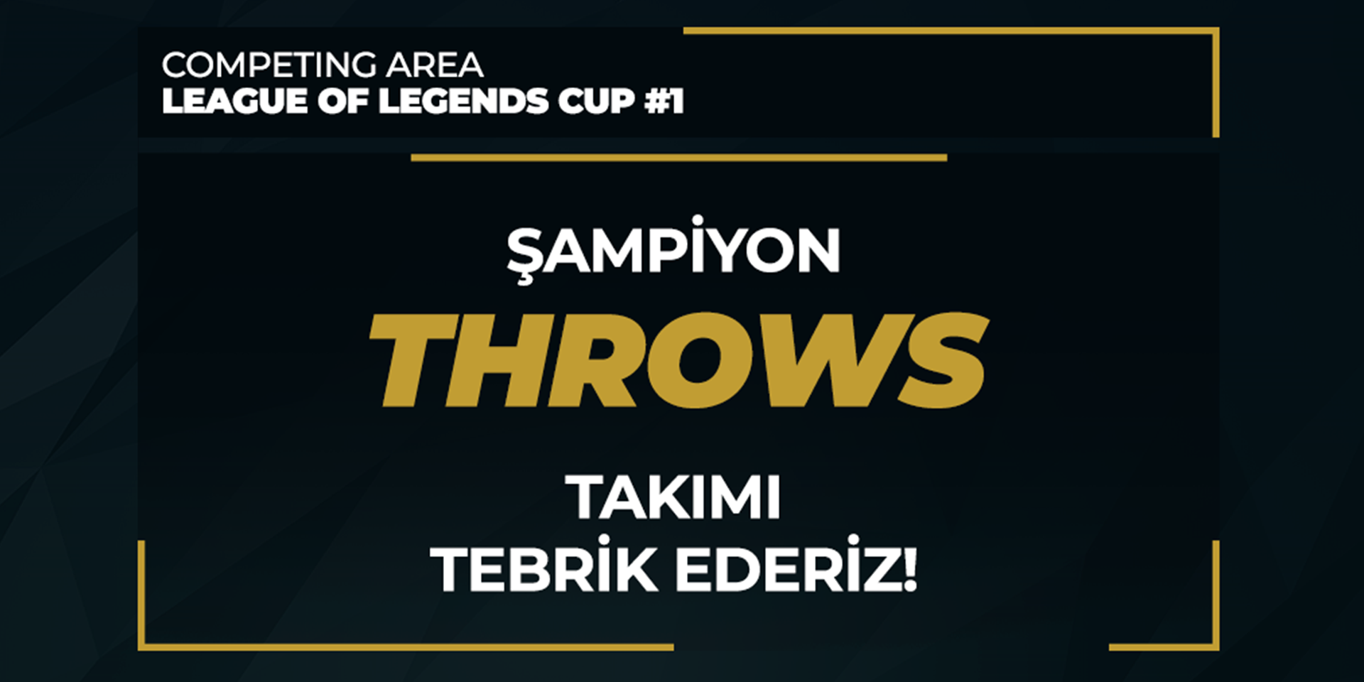 Competing Area League of Legends Cup #1 Şampiyonu THROWS!